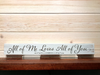 All of Me Loves All of You Wall Plaque Laser Engraved Personalized Custom Sign 162 by All Seasons
