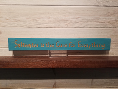 Saltwater Is The Cure For Everything Wall Plaque Laser Engraved Personalized Custom Sign 162 by All Seasons