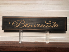 Benvenuto (Welcome) Wall Plaque Laser Engraved Personalized Custom Sign 163 by All Seasons