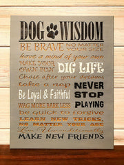 Dog Wisdom Wall Plaque Laser Engraved Personalized Custom Sign 810 by All Seasons