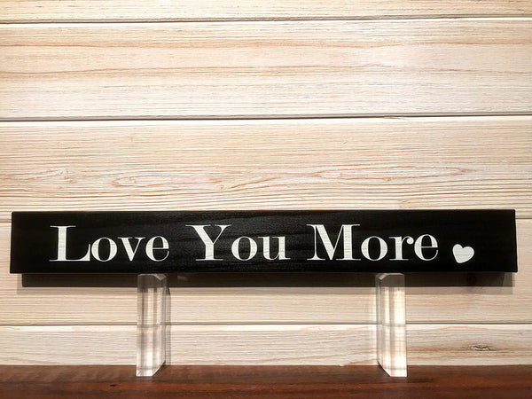 All Seasons Love You More Sign