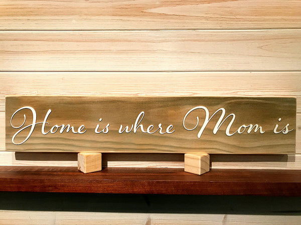 Home is where mom is 3D Wall Plaque Laser Engraved Personalized Custom Sign 245 by All Seasons