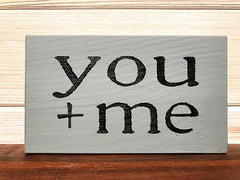 You + Me Block Wall Plaque Laser Engraved Personalized Custom Sign 635 by All Seasons