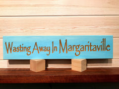 Wasting Away In Margaritaville Wall Plaque Laser Engraved Personalized Custom Sign 165 by All Seasons