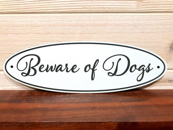 Beware Of Dogs Oval Wall Plaque Laser Engraved Acrylic Sign 310 By All Seasons