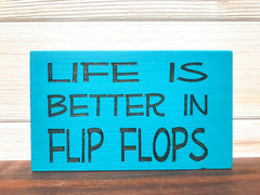 Life Is Better In Flip Flops Block Wall Plaque Laser Engraved Personalized Custom Sign 635 by All Seasons