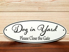 Dog In Yard (Please Close The Gate) Oval Wall Plaque Laser Engraved Acrylic Sign 310 By All Seasons