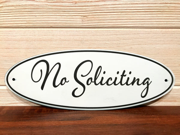 No Soliciting Oval Wall Plaque Laser Engraved Acrylic Sign 310 By All Seasons