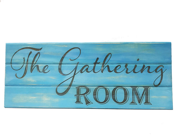 All Seasons The Gathering Room Slatboard Sign