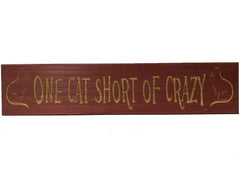 All Seasons One Cat Short of Crazy Sign