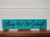 Always Kiss Me Goodnight Wall Plaque Laser Engraved Personalized Custom Sign 163 by All Seasons