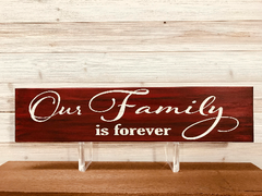 Our Family Is Forever Wall Plaque Laser Engraved Personalized Custom Sign 245 by All Seasons
