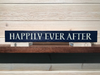 Happily Ever After Wall Plaque Laser Engraved Personalized Custom Sign 162 by All Seasons
