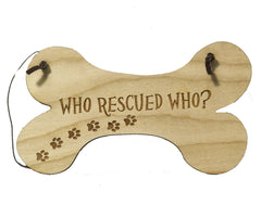 All Seasons Who Rescued Who? Sign