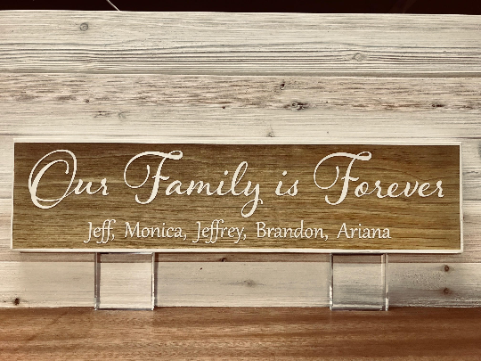 Our Family is Forever Wall Plaque Laser Engraved Personalized Custom Sign 246 by All Seasons