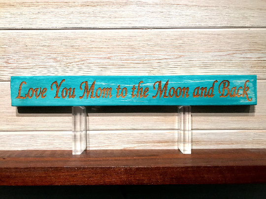 Love You Mom To The Moon And Back Wall Plaque Laser Engraved Personalized Custom Sign 162 by All Seasons