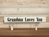 Grandma Loves You Wall Plaque Laser Engraved Personalized Custom Sign 162 by All Seasons