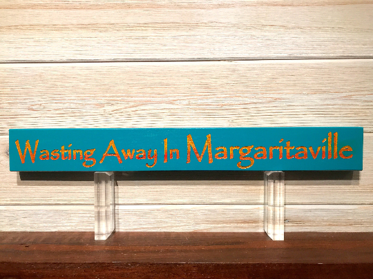 Wasting Away In Margaritaville Wall Plaque Laser Engraved Personalized Custom Sign 162 by All Seasons