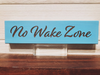 No Wake Zone Block Wall Plaque Laser Engraved Personalized Custom Bedroom Sign 820 by All Seasons