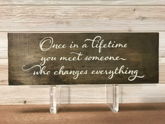 Once In A Lifetime Wall Plaque Laser Engraved Personalized Custom Sign 165 by All Seasons