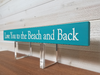 Love You To The Beach And Back Wall Plaque Laser Engraved Personalized Custom Sign 162 by All Seasons