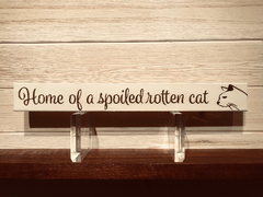 Home of A Spoiled Rotten Cat Wall Plaque Laser Engraved Personalized Custom Sign 162 by All Seasons