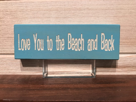 Love You To The Beach And Back Block Wall Plaque Laser Engraved Personalized Custom Sign 62 by All Seasons