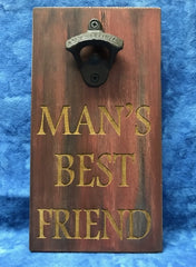 All Seasons Man's Best Friend Bottle Opener