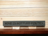 Wine is Bottled Poetry Wall Plaque Laser Engraved Personalized Custom Sign 162 by All Seasons