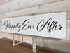 Happily Ever After Wall Plaque Laser Engraved Personalized Custom Sign 163 by All Seasons