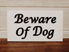 Beware of Dog Azek Board Wall Plaque Laser Engraved Personalized Custom Sign 8425 by All Seasons