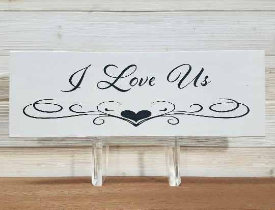 I Love Us Wall Plaque Laser Engraved Personalized Custom Sign 165 by All Seasons