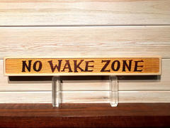 No Wake Zone 3D Wall Plaque Laser Engraved Personalized Custom Sign 162 by All Seasons