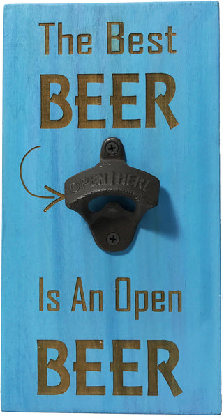 All Seasons The Best Beer Is An Open Beer Bottle Opener