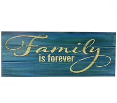 All Seasons Family Is Forever Slatboard Sign
