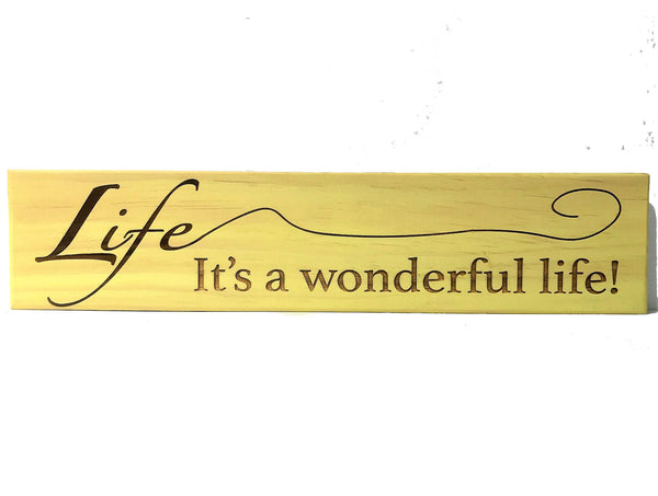 All Seasons Life....It's a Wonderful Life Sign