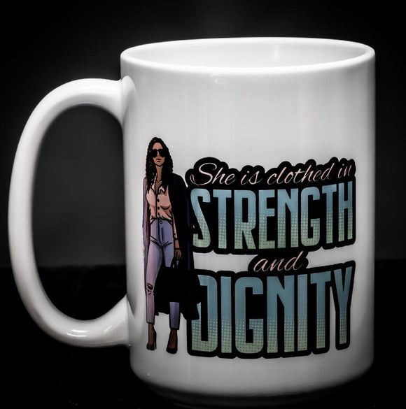 Strength and Dignity Coffee Mug