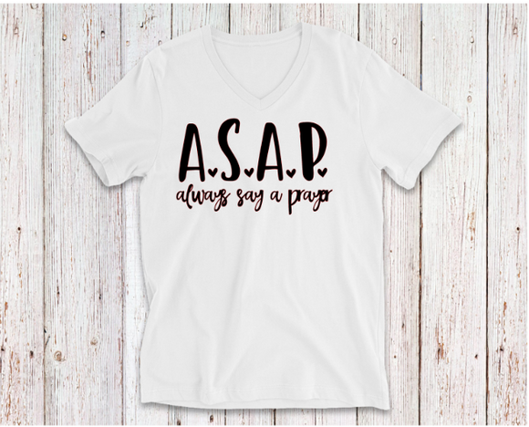 ALWAYS SAY A PRAYER TSHIRT