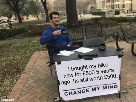 Guy that doesnt understand that Bikes Depreciate in Price