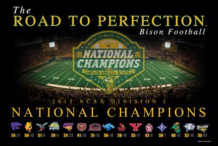 North Dakota State Bison The Road To Perfection National Champions Poster 24x36