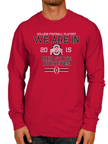 Ohio State Buckeyes 2015 We Are In College Playoffs Long Sleeve Shirt - Sporting Up
