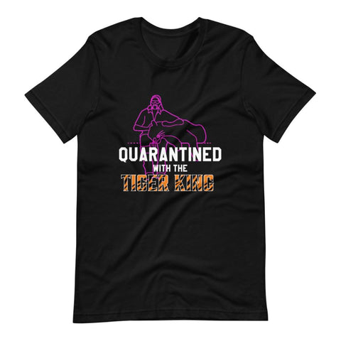 "Exotic Joe ""Quarantined with the Tiger King"" Unisex Adult T-Shirt"