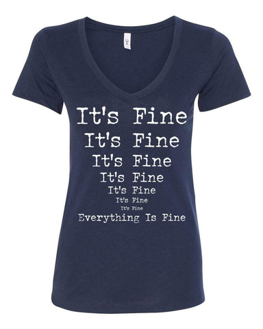 It's Fine Everything is Fine Women's Navy V-Neck T-Shirt