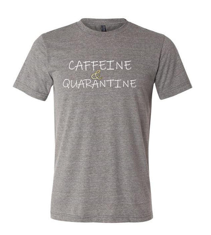 Caffeine & Quarantine Unisex Adult Deep Heather Gray T-Shirt