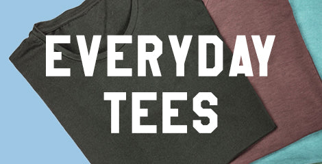 Everyday Tees