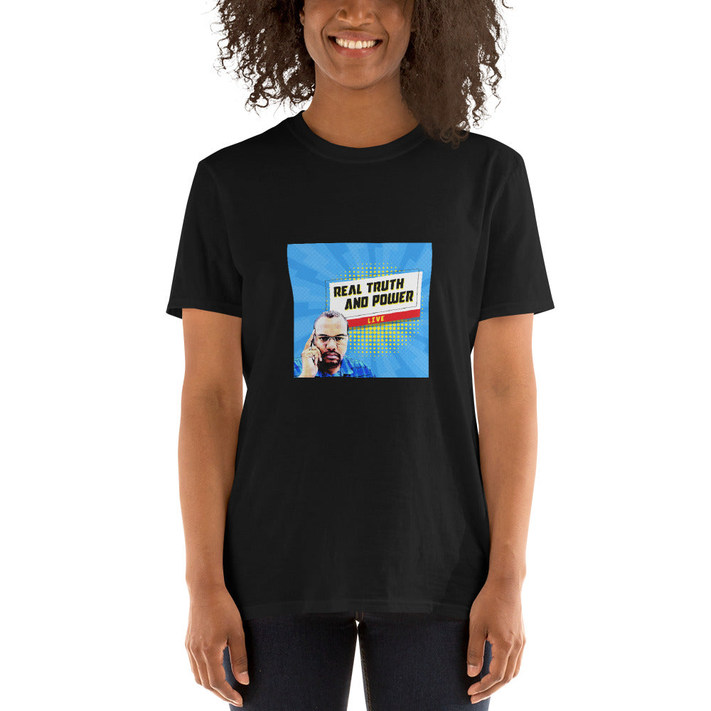 REAL TRUTH AND POWER LIVE Short-Sleeve Unisex T-Shirt