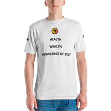 Load image into Gallery viewer, HEALTH, WEALTH, KNOWLEDGE TEE