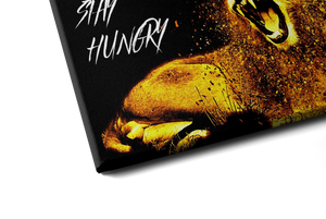 STAY HUNGRY (2 Varianten)
