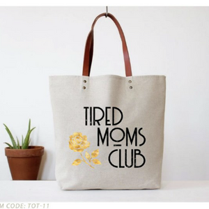 Fun Club - Tired Moms Club Tote