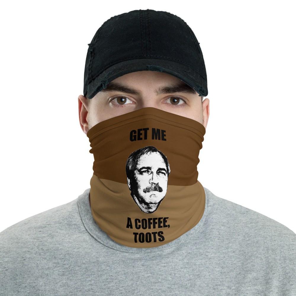Get Me A Coffee Toots Neck Gaiter